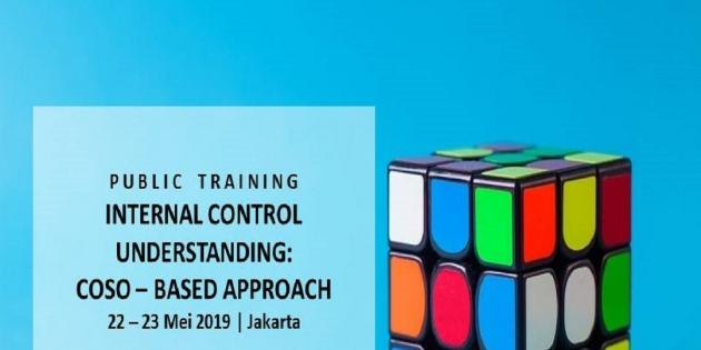 INTERNAL CONTROL UNDERSTANDING: COSO – BASED APPROACH (Pasti Jalan)