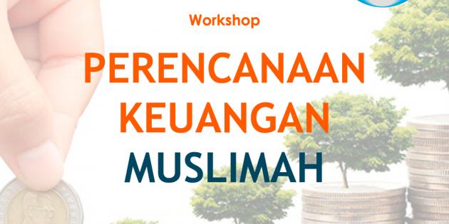 Perencanaan Keuangan Muslimah – PASTI JALAN